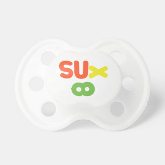 Everything Sucks ~ Sux Infinity Pacifier