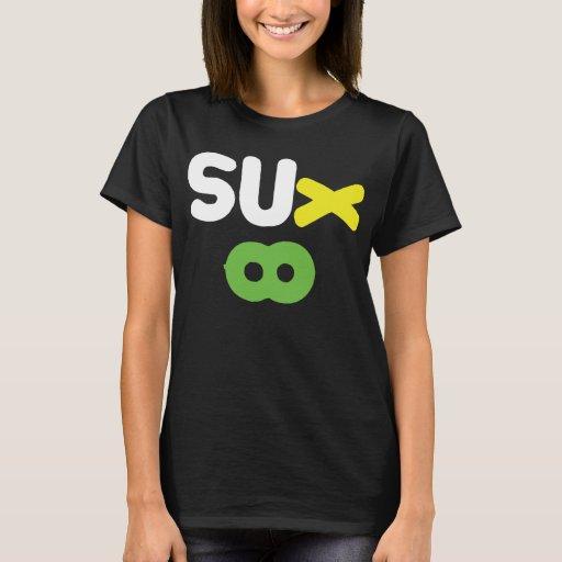 Everything Sucks ~ Sux Infinity T-Shirt