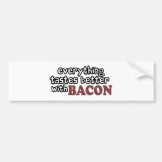 everything tastes better bacon car bumper sticker