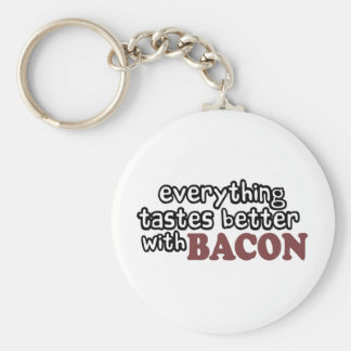everything tastes better bacon keychain