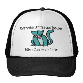 Everything Tastes Better With Cat Hair In It Trucker Hat