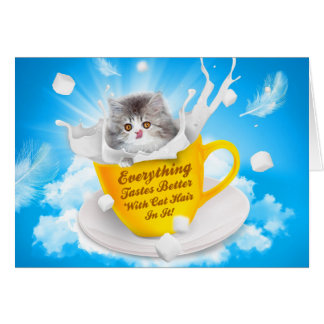 Everything Tastes Better With Cat Hair In It Kitty Card