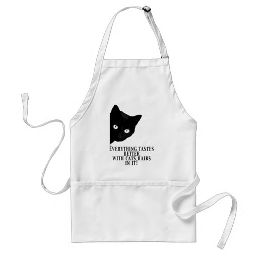 Everything tastes better with cat hairs in it aprons