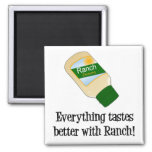Everything Tastes Better with Ranch Magnets