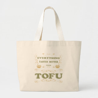 Everything tastes better with tofu bag