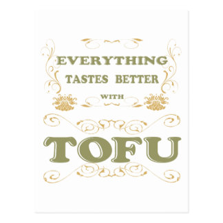 Everything tastes better with tofu postcard