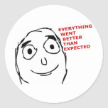 Everything went better than expected classic round sticker