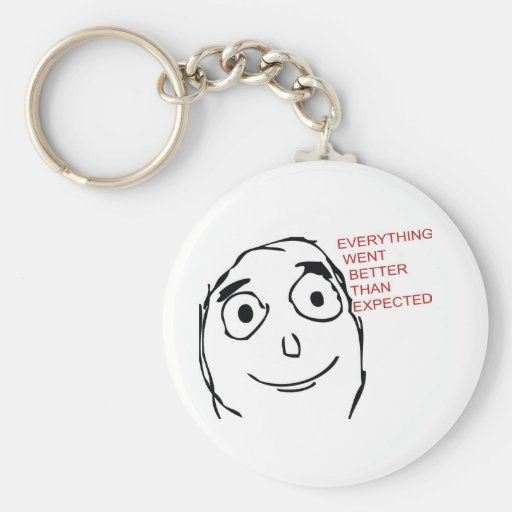 Everything Went Better Than Expected Troll Keychain