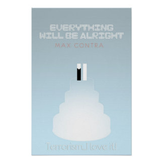 Everything Will Be Alright - Cake Poster