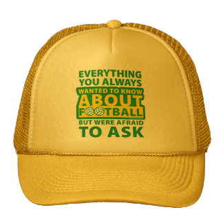 Everything You Always Wanted To Know Trucker Hat