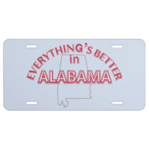 Everything's Better in Alabama License Plate