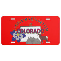 Everything's Better in Colorado Graphics License Plate