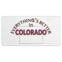 Everything's Better in Colorado License Plate