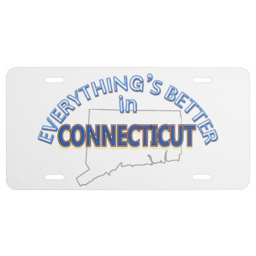 Everything's Better in Connecticut License Plate | Zazzle