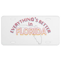Everything's Better in Florida License Plate