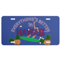 Everything's Better in Hawaii License Plate