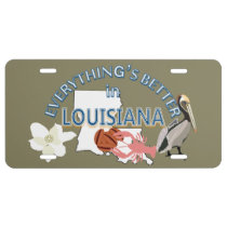 Everything's Better in Louisiana Graphics License Plate