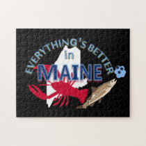 Everything's Better in Maine Puzzle