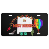 Everything's Better in New Mexico License Plate