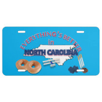 Everything's Better in North Carolina License Plate