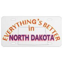 Everything's Better in North Dakota License Plate