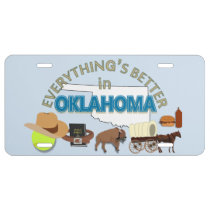 Everything's Better in Oklahoma Graphics License Plate