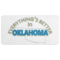 Everything's Better in Oklahoma License Plate