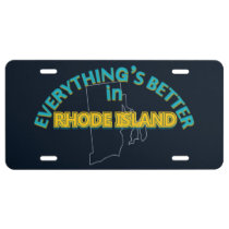 Everything's Better in Rhode Island License Plate