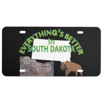 Everything's Better in South Dakota Graphics License Plate