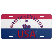 Everything's Better in the USA License Plate