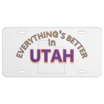 Everything's Better in Utah License Plate