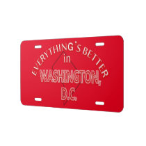 Everything's Better in Washington DC License Plate