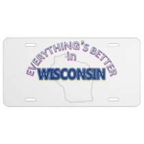 Everything's Better in Wisconsin License Plate