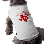 Everything's bigger in Texas Pet Tee