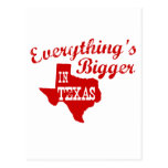 Everything's bigger in Texas Post Cards