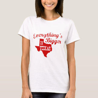 Everything's bigger in Texas State Shape Shirt