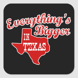 Everything's bigger in Texas Sticker Red on black