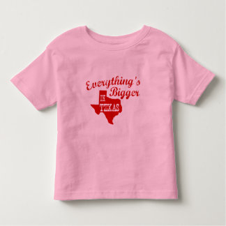 Everything's bigger in Texas Toddler T-shirt