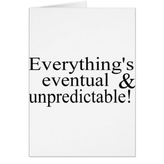 Everything's Eventual Card