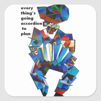 Everything's Going Accordion To Plan Square Sticker