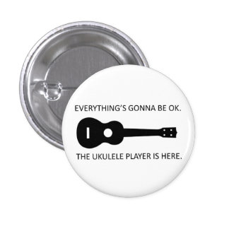 Everything's Gonna Be OK Button