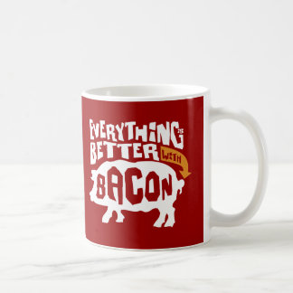 Everythings mejor con tocino taza de café
