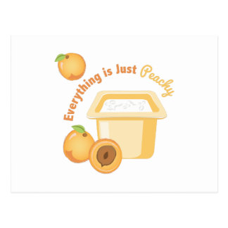 Everyting Is Just Peachy Postcard