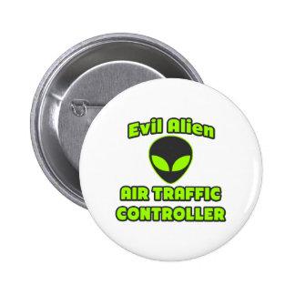 Evil Alien Air Traffic Controller Pinback Button