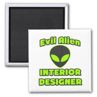 Evil Alien Interior Designer Magnet