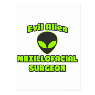 Evil Alien Maxillofacial Surgeon Postcard