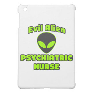 Evil Alien Psychiatric Nurse iPad Mini Cases