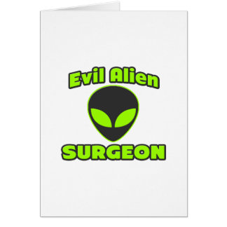 Evil Alien Surgeon Card