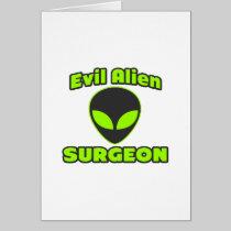 Evil Alien Surgeon Greeting Cards