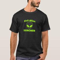 Evil Alien Teacher T-Shirt